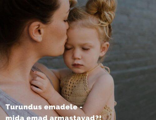 Turundus emadele – mida emad armastavad?!