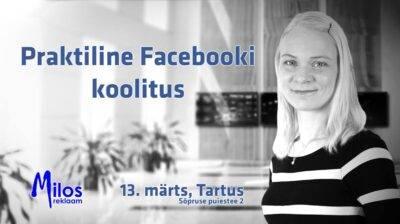 Praktiline Facebooki koolitus Tartus. Brit Mesipuu. Milos reklaam
