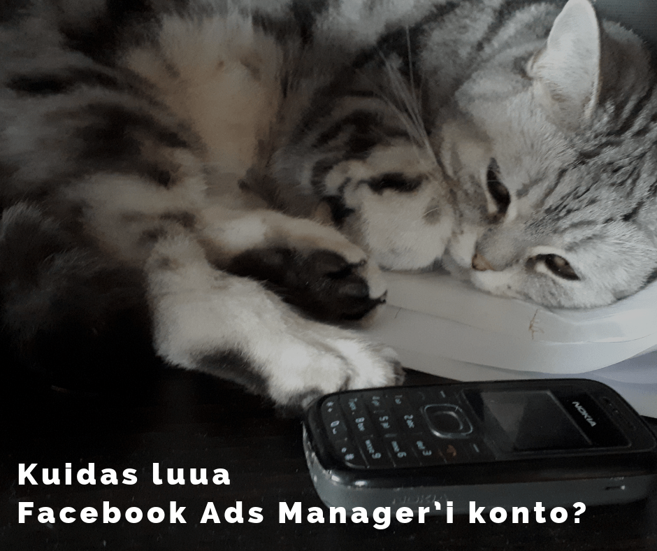 Facebook Ads Manager konto loomine