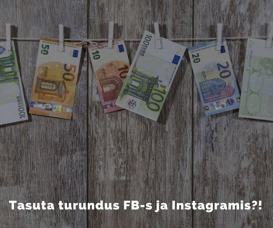 Tasuta turundus Facebookis ja Instagramis