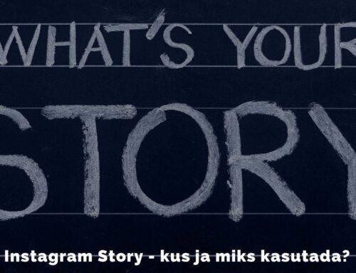 Instagram Story – täielik ülevaade!