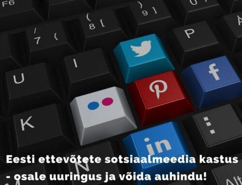Eesti ettevõtete sotsiaalmeedia kasutuse uuring 2021