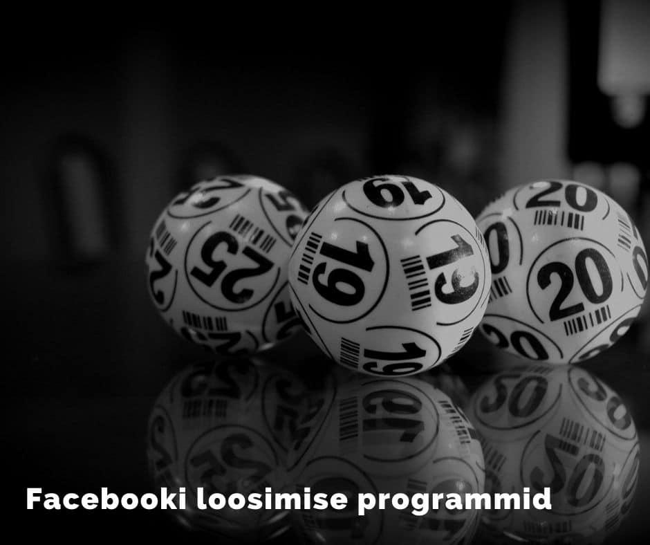 Facebooki loosimise programmid